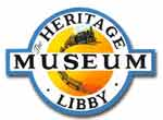 The Heritage Museum, Libby, Montana